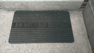 I am not your doormat - Flickr Image by: Lulu Hoeller